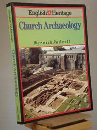 English Heritage Book of Church Archaeology (English Heritage S.)