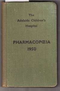 Pharmacopceia 1950: A Children's Formulary and Medical Handbook