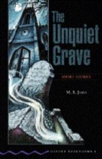 The Unquiet Grave: Short Stories (Oxford Bookworms)