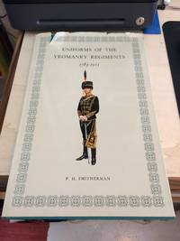 image of Uniforms of the Yeomanry Regiments, 1783-1911
