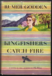 Kingfishers Catch Fire.  A Novel