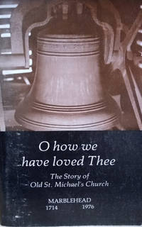 O How We Have Loved Thee:  Church of Our Fathers