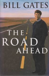 The Road Ahead by Bill Gates - Hardcover - 1995 - from leura books and Biblio.com