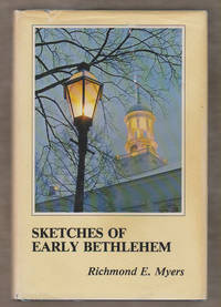 Sketches of Early Bethlehem