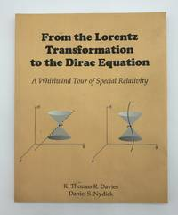 From the Lorentz Transformation to the Dirac Equation: A Whirlwind Tour of Special Relativity