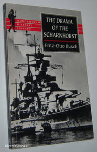 THE DRAMA OF THE SCHARNHORST. A Factual  Account from the German Viewpoint  (English Edition)
