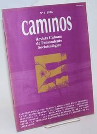 Caminos: revista Cubana de pensamiento socioteologico #4