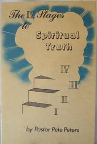 The IV Stages to Spiritual Truth