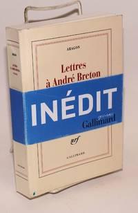 Lettres à André Breton: 1918-1931