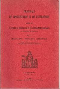 Travaux de linguistique et de littérature.  (Strasbourg 1974)  -   VOLUME XII, 1:  Linguistique - Philologie - Stylistique
