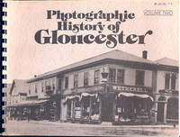 image of Photographic History Of Gloucester, Volume 2