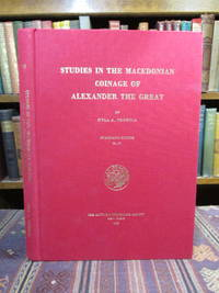 image of Studies in the Macedonian Coinage of Alexander the Great  (Numismatic Studies No. 21)