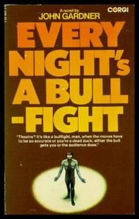 EVERY NIGHT'S A BULLFIGHT