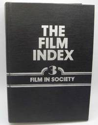 image of The Film Index: A Bibliography Volume 3-The Film in Society