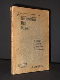 The Practical Bee Guide: A Manual of Modern Beekeeping