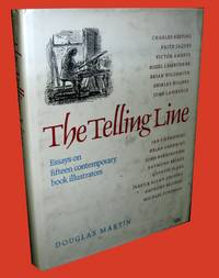 The Telling Line; Essays on Fifteen Contemporary Book Illustrators