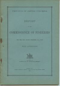 image of Province of British Columbia Report of the Commissioner of Fisheries For the Year Ending December 31st, 1924 With Appendices