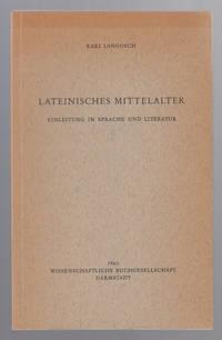 Lateinisches Mittelalter;  Einleitung in Sprache Und Literatur (German  Edition)