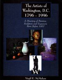 The Artists of Washington, D.C. 1796-1996