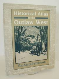 Historical Atlas of the Outlaw West
