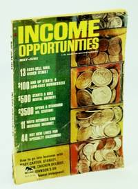 Income Opportunities Magazine, May-June 1965, No. 736
