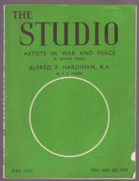 Artists in War and Peace; Alfred F. Hardiman, R.A. by  Holger; F.G. Mories Cahill - Paperback - 1945 - from Ultramarine Books (SKU: 003815)