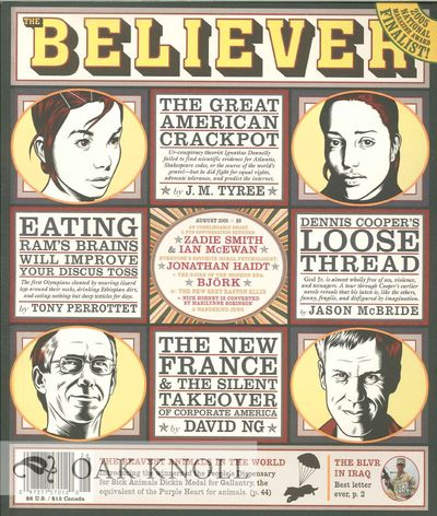 (San Francisco, CA): The Believer, 2005. stiff paper wrappers. small 4to. stiff paper wrappers. 87+(...