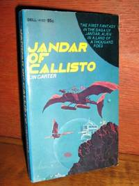 Jandar of Callisto by  Lin Carter - Paperback - 1st Paperback - 1972 - from Brass DolphinBooks and Biblio.com