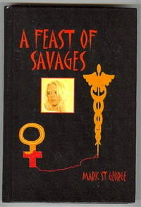 A Feast of Savages: Where Have All the Young Girls Gone