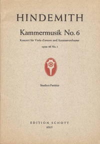 Kammermusik No. 6 for Viola D'amore and Chamber Orchestra Op. 46 No. 1 Study Score
