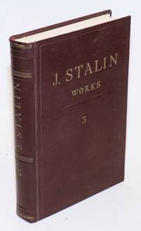 J. V. Stalin, Works; Volume 3, 1917 March-October