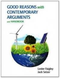 Good Reasons with Contemporary Arguments and Handbook