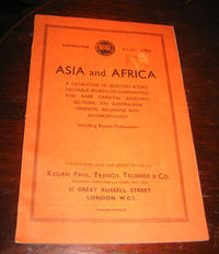 Asia and Africa: A Catalogue of Selected Books, Valuable Works on Numistmatics and Rare Oriental Journals, Sections on Australasia, Oriental Religions and Anthropolgy: Catalogue XLVII (47)