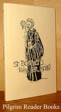 St. Benedict's Rule for Monks