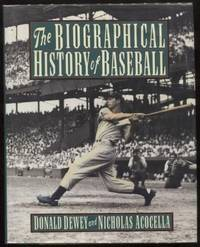 The Biographical History of Baseball