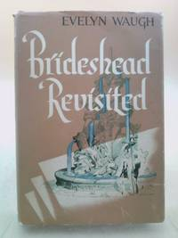 image of Brideshead Revisited -The Sacred and Profane Memories of Captain Charles Ryd