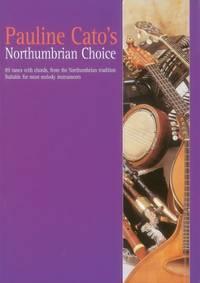 Pauline Cato's Northumbrian Choice