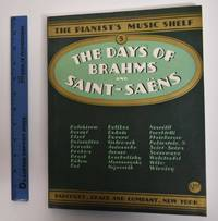 image of The Days of Brahms and Saint-Saens (The Pianist's Music Shelf), Volume 5