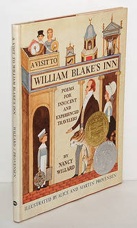 A VISIT TO WILLIAM BLAKE'S INN: Poems for Innocent and Experienced Travelers. Illustrated by Alice and Martin Provensen