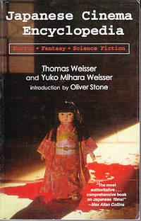 Japanese Cinema Encyclopedia: The Horror, Fantasy and SciFi Films