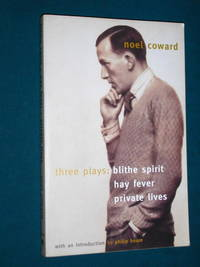 image of THREE PLAYS: Blithe Spirit , Hay Fever , Private Lives