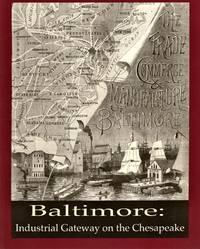 Baltimore: Industrial Gateway on the Chesapeake Bay