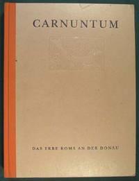 Carnuntum: das Erbe Roms an der Donau: Katalog der Ausstellung des Archaologischen Museums Carnuntinum in Bad Deutsch Altenburg AMC. [Archäologischen]