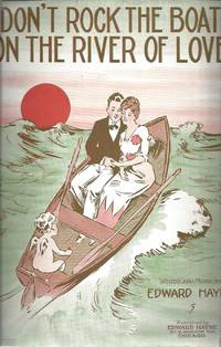 image of Don't Rock The Boat On The River of Love