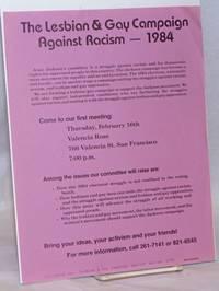 The Lesbian & Gay Campaign Against Racism - 1984 [handbill]