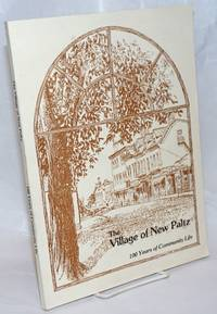 image of The Village of New Paltz; 100 Years of Community Life
