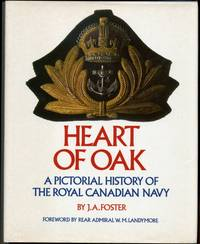 Heart of Oak, A Pictorial History of The Royal Canadian Navy