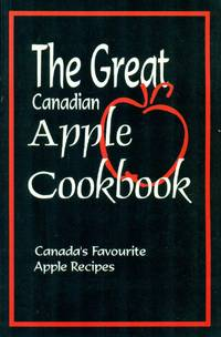 THE GREAT CANADIAN APPLE COOKBOOK