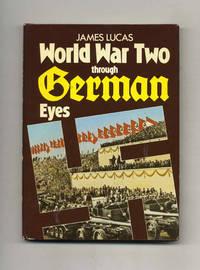 World War Two Through German Eyes