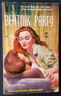 Beatnik Party by John Schuyler - Paperback - First Edition - 1959 - from Appledore Books, ABAA and Biblio.co.uk